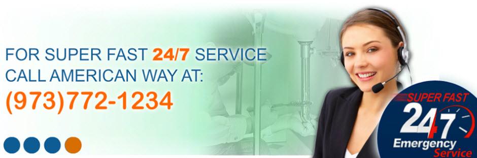 Super Fast 24/7 Service Call American Way NJ (973) 772-1234