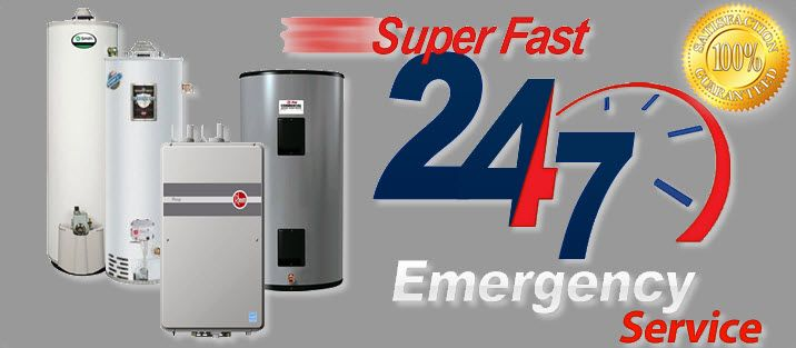 Super Fast 24/7 Emergency Service - Hot Water heater Repair